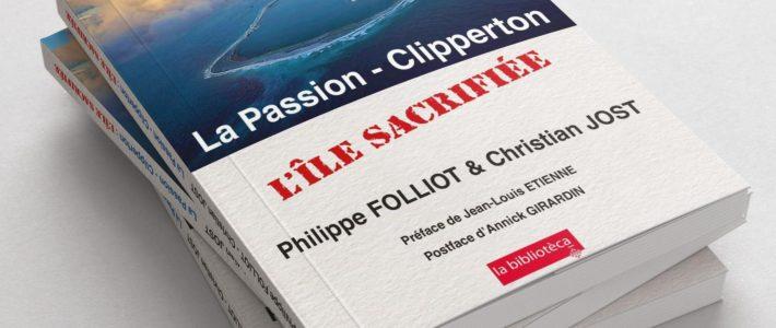 Mise en vente officielle du livre «La Passion – Clipperton, l'île sacrifiée»