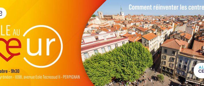 Colloque Alliance centriste « La Ville au Cœur ! » le samedi 5 octobre 2019 à Perpignan