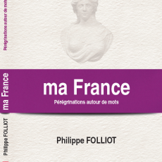 Présentation et mise en vente du livre «Ma France – Pérégrinations autour de mots»